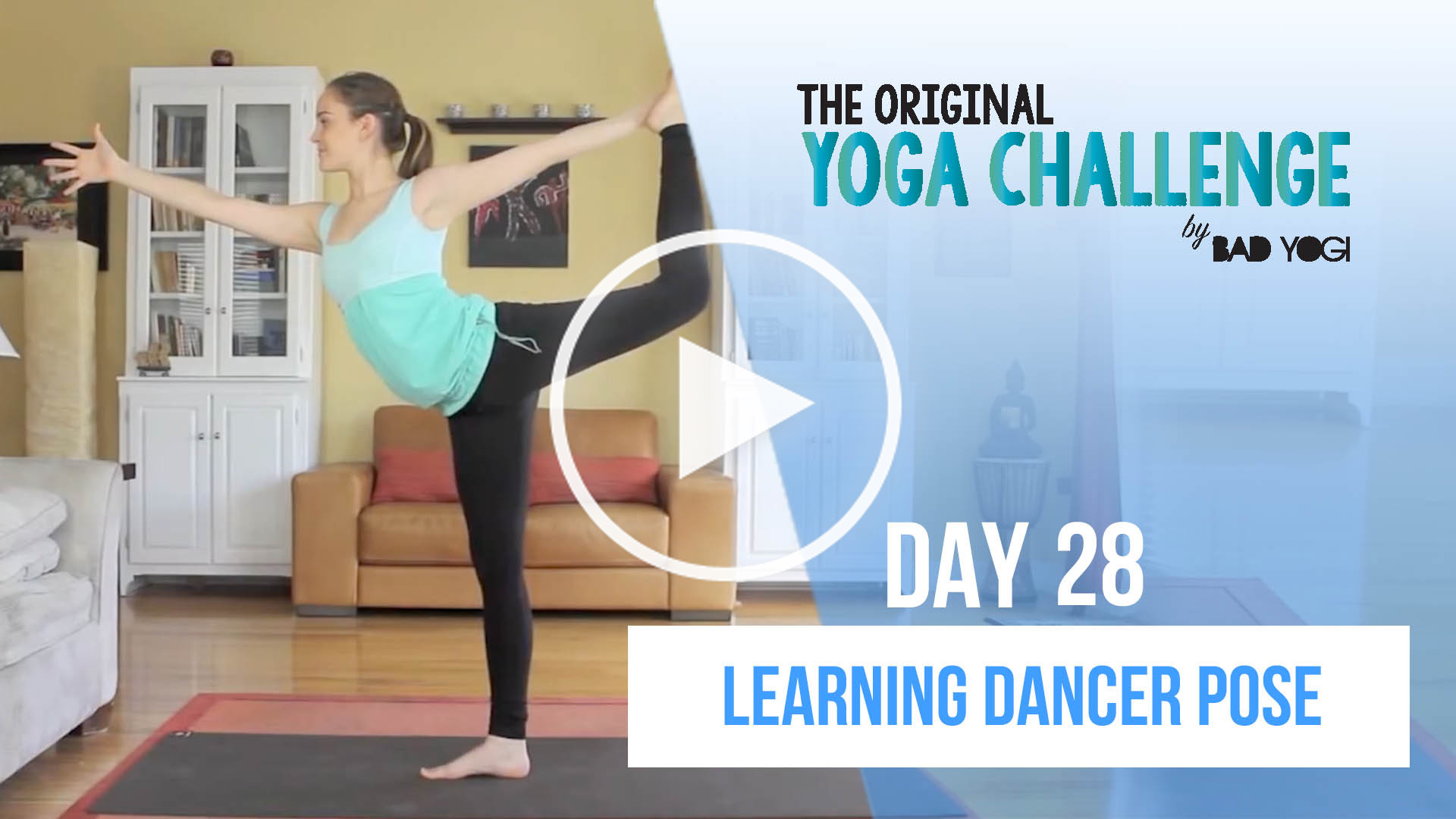 Day 28 Of The Yoga Challenge Learn Dancer Pose