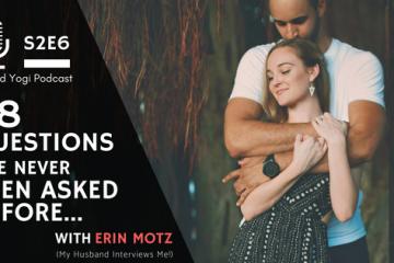 Erin Motz Podcast Interview Bad Yogi