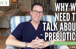 Why we need to talk about PREbiotics gut health md