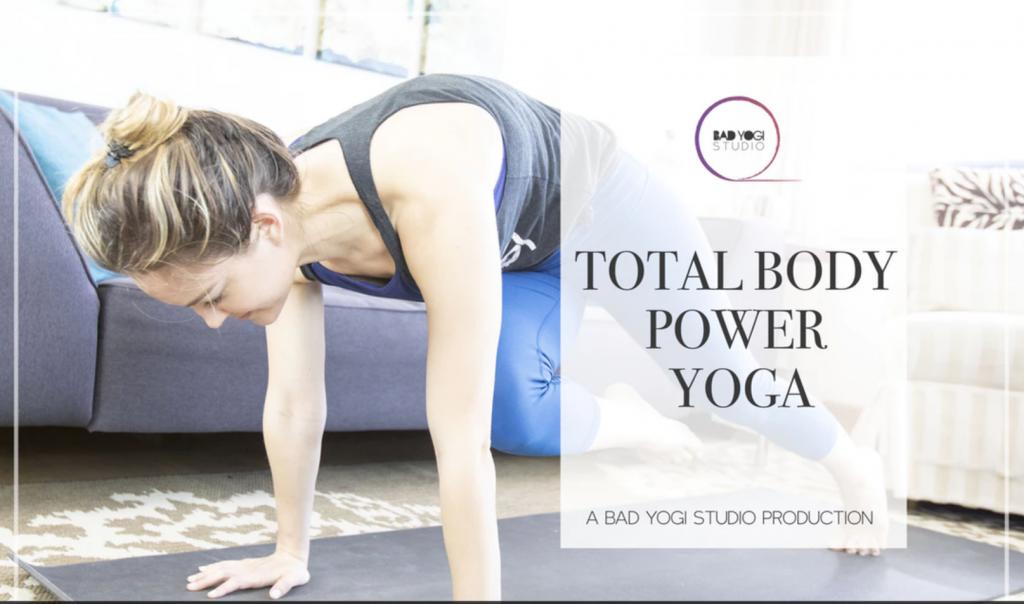 bad yogi total body power yoga