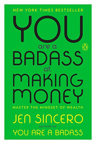 you are a badass at making money bad yogi