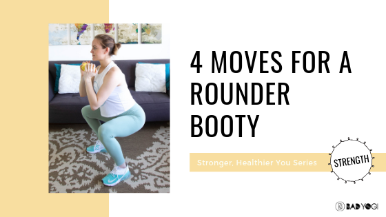 4 Moves for a Rounder Booty
