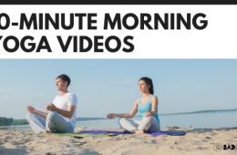 10-Minute Morning Yoga Videos