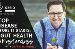 DrB gut health MD Bad Yogi Podcast Blog Feat