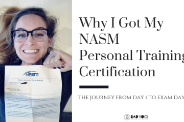 why i got my nasm personal training certification blog FEAT
