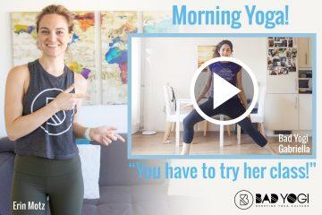 Bad Yogi Gabriella Gricius Morning Yoga