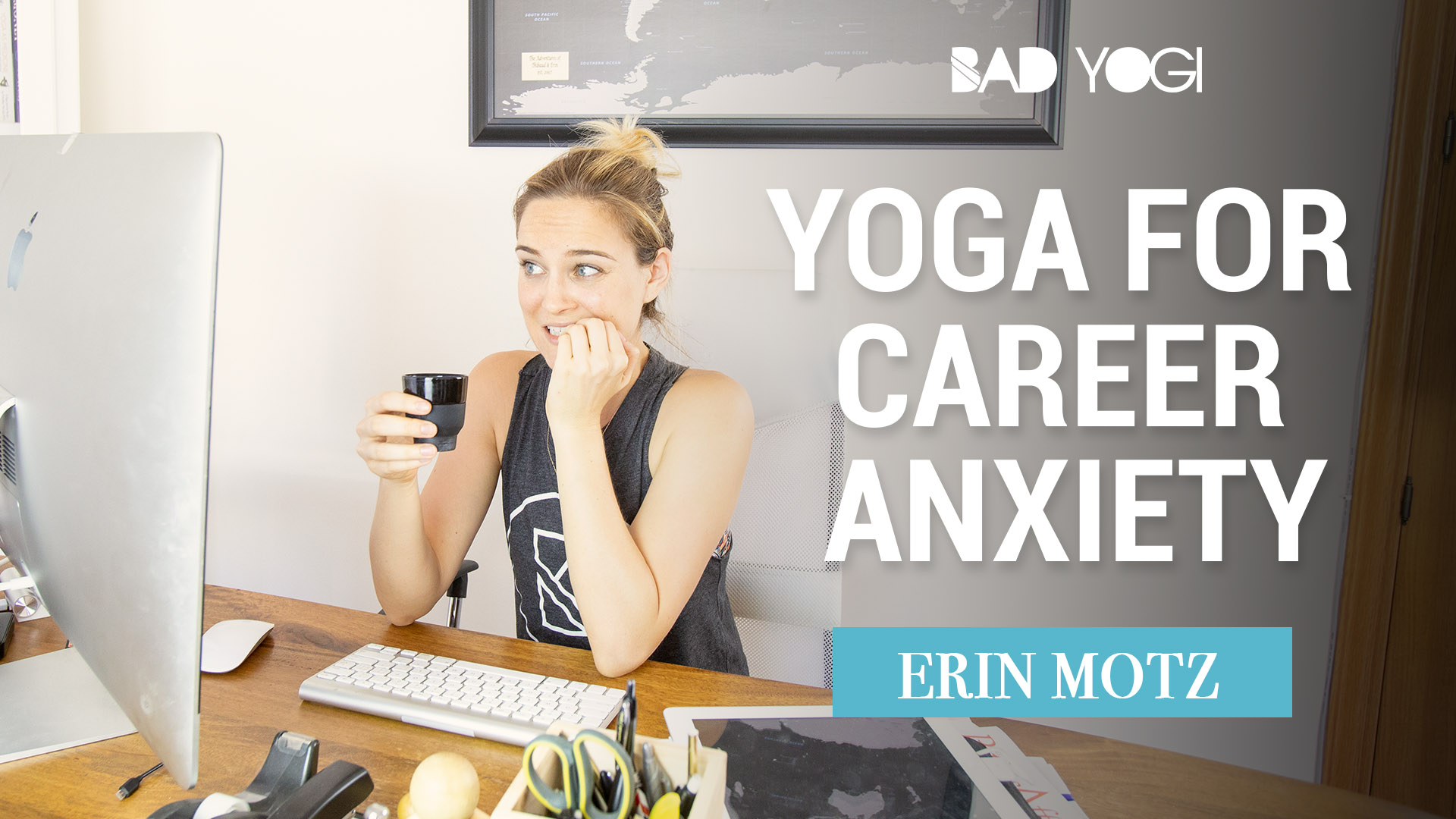 Bad Yogi Yoga for Career Anxiety