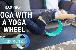 yoga with a yoga wheel bad yogi class