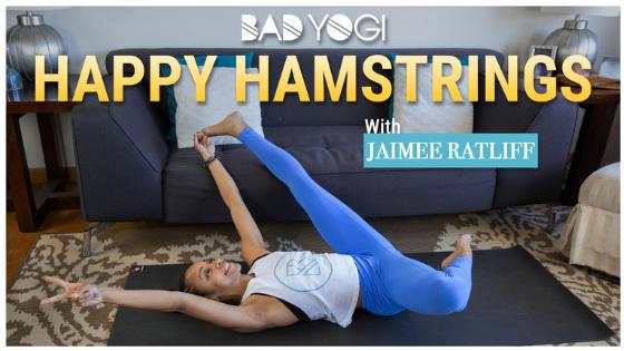 happy hamstrings yoga flow with jaimee ratliff