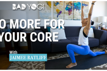 Bad Yogi More for Your Core