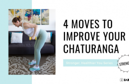 4 Moves to Improve Your Chaturanga