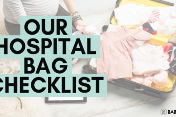 Our Hospital Bag Checklist