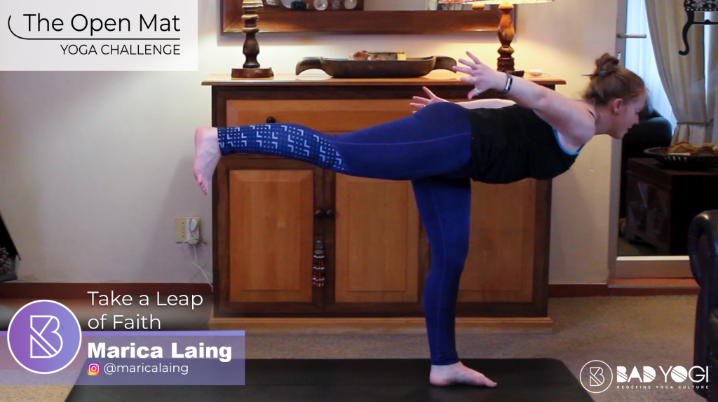 Day 61 Open Mat Challenge: Take a Leap of Faith Flow - Bad ...